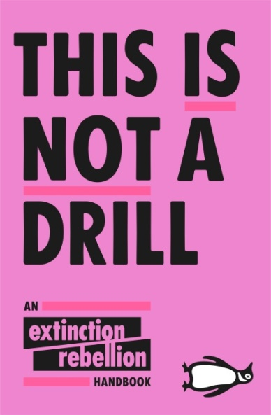 This is Not a Drill by Extinction Rebellion