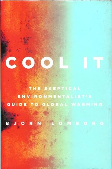 Cool It by Bjorn Lomborg