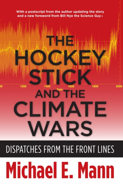 Hockey Stick & the Climate Wars